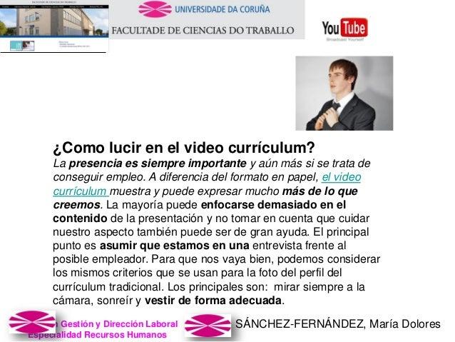 SÁNCHEZ-FERNÁNDEZ, María DoloresMaster en Gestión y Dirección Laboral Especialidad Recursos Humanos ¿Como lucir en el vide...