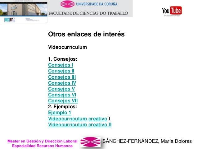 SÁNCHEZ-FERNÁNDEZ, María DoloresMaster en Gestión y Dirección Laboral Especialidad Recursos Humanos Otros enlaces de inter...