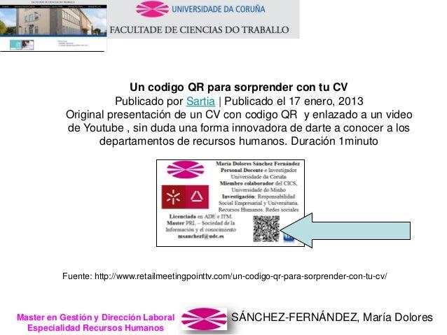 SÁNCHEZ-FERNÁNDEZ, María DoloresMaster en Gestión y Dirección Laboral Especialidad Recursos Humanos Un codigo QR para sorp...