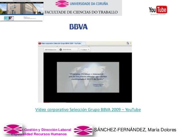 SÁNCHEZ-FERNÁNDEZ, María DoloresMaster en Gestión y Dirección Laboral Especialidad Recursos Humanos Vídeo corporativo Sele...
