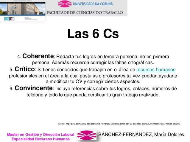SÁNCHEZ-FERNÁNDEZ, María DoloresMaster en Gestión y Dirección Laboral Especialidad Recursos Humanos 4. Coherente: Redacta ...