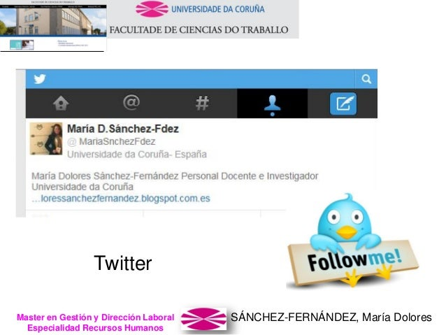 SÁNCHEZ-FERNÁNDEZ, María DoloresMaster en Gestión y Dirección Laboral Especialidad Recursos Humanos Twitter
