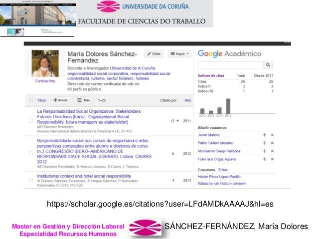 SÁNCHEZ-FERNÁNDEZ, María DoloresMaster en Gestión y Dirección Laboral Especialidad Recursos Humanos https://scholar.google...