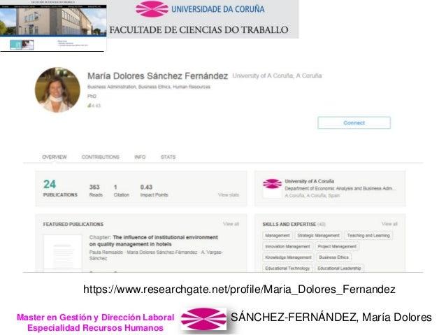 SÁNCHEZ-FERNÁNDEZ, María DoloresMaster en Gestión y Dirección Laboral Especialidad Recursos Humanos https://www.researchga...