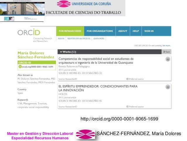 SÁNCHEZ-FERNÁNDEZ, María DoloresMaster en Gestión y Dirección Laboral Especialidad Recursos Humanos http://orcid.org/0000-...