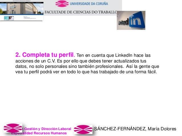 SÁNCHEZ-FERNÁNDEZ, María DoloresMaster en Gestión y Dirección Laboral Especialidad Recursos Humanos 2. Completa tu perfil....