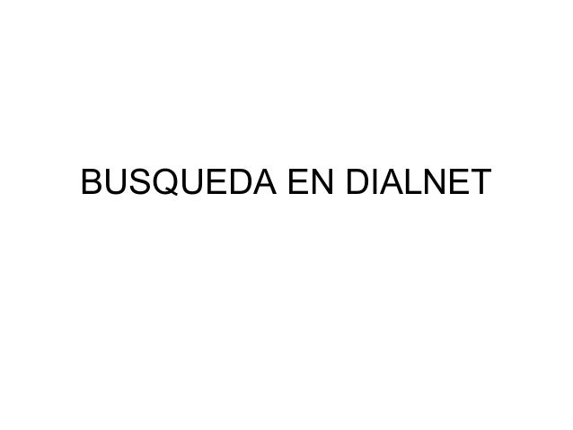 BUSQUEDA EN DIALNET