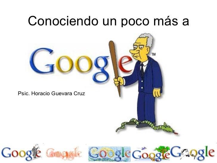 Conociendo un poco más aPsic. Horacio Guevara Cruz