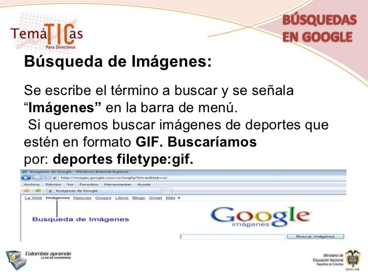 """Búsqueda de Imágenes: Se escribe el término a buscar y se señala """" Imágenes""""  en la barra de menú. Si queremos buscar imág..."""
