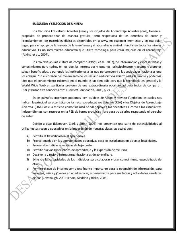 BUSQUEDA Y SELECCION DE UN REA: Los Recursos Educativos Abiertos (rea) y los Objetos de Aprendizaje Abiertos (oaa), tienen...