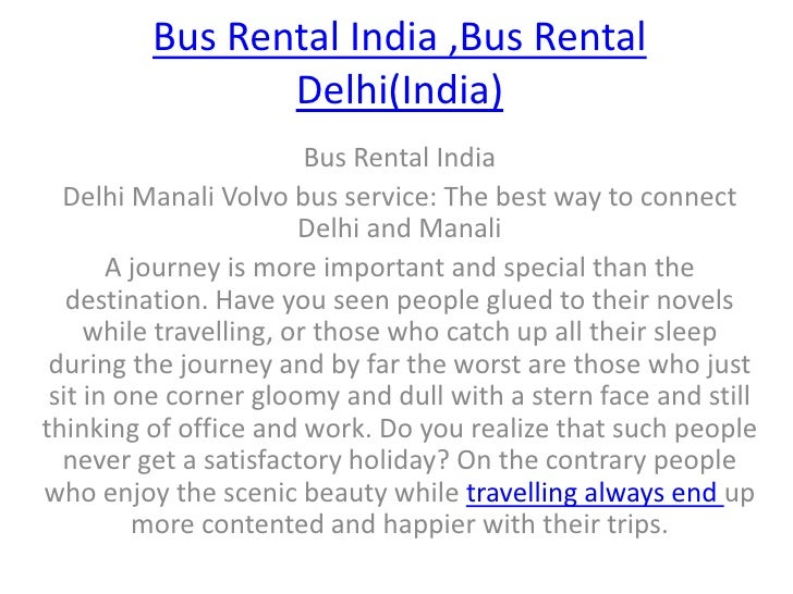 Bus Rental India ,Bus Rental Delhi(India)<br />Bus Rental India<br />Delhi Manali Volvo bus service: The best way to conne...