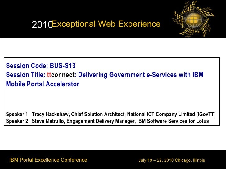 Session Code: BUS-S13 Session Title:  tt connect : Delivering Government e-Services with IBM Mobile Portal Accelerator Spe...