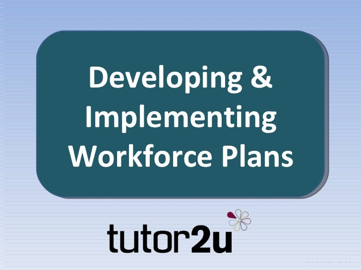 Developing & Implementing Workforce Plans