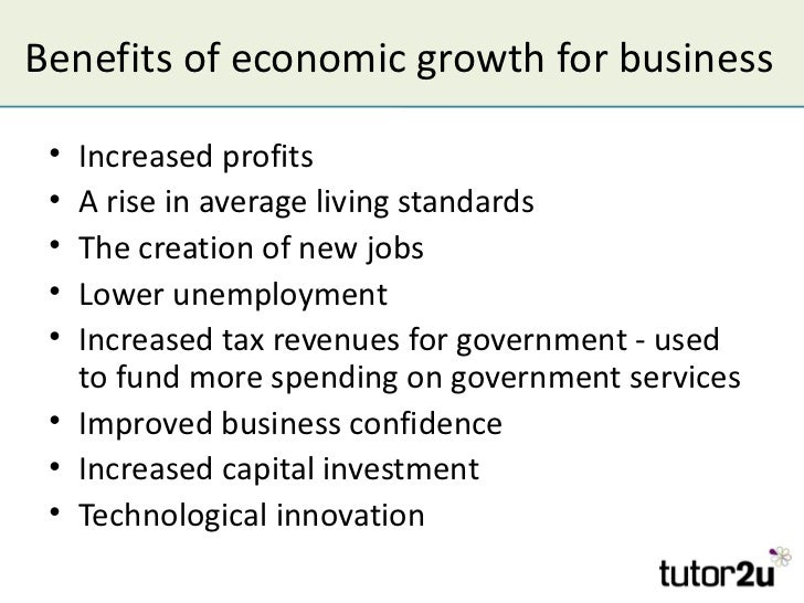 The Business Cycle And Economic Growth   Benefits Of Economic