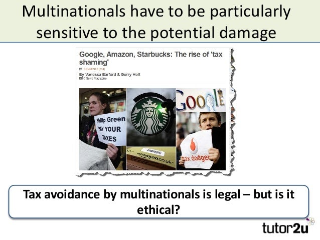 Multinationals have to be particularly sensitive to the potential damage Tax avoidance by multinationals is legal – but is...