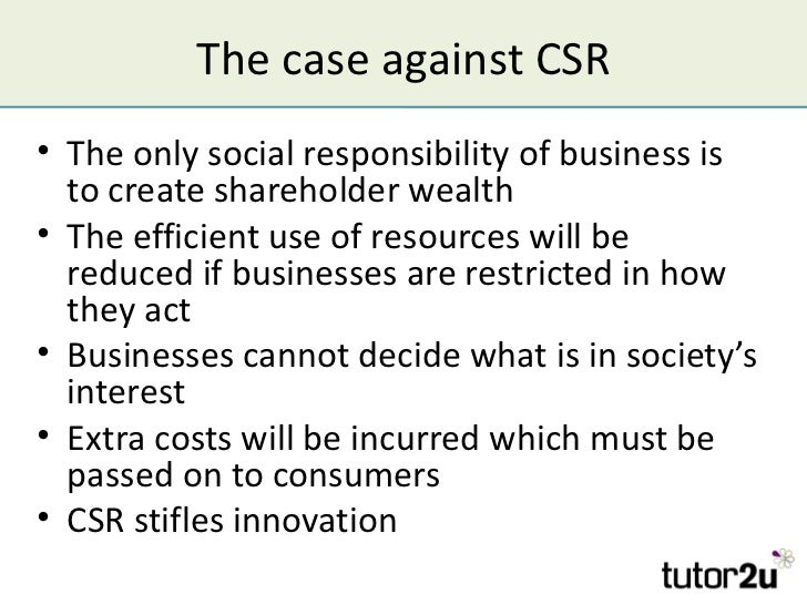 the business case for corporate social Corporate social responsibility (csr) takes account of the triple bottom line of organizational performance this means the economic, environmental and social.