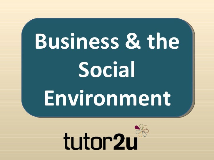 Business & the    Social Environment