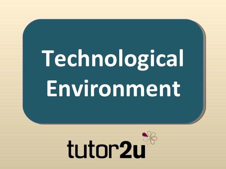 TechnologicalEnvironment