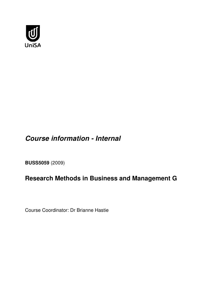 Course information - Internal   BUSS5059 (2009)   Research Methods in Business and Management G    Course Coordinator: Dr ...
