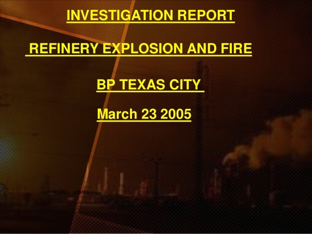 Accidental Short Report On Texas City Refinery Explosion 2005