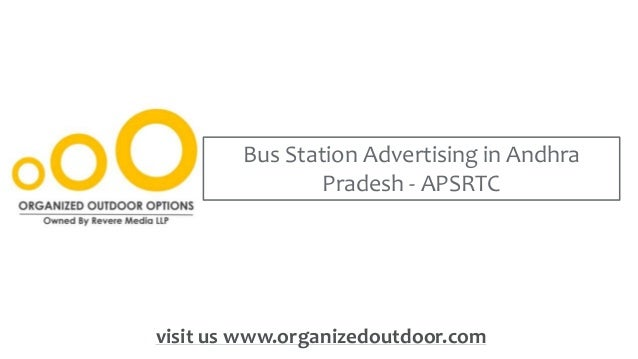 Bus Station Advertising in Andhra Pradesh - APSRTC visit us www.organizedoutdoor.com
