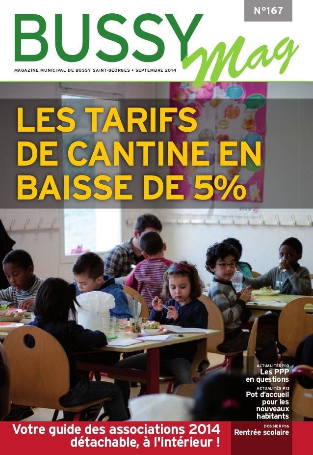 LES TARIFS  DE CANTINE EN  BAISSE DE 5%  ACTUALITÉS P.10  Les PPP  en questions  ACTUALITÉS P.13  Pot d'accueil  pour les ...
