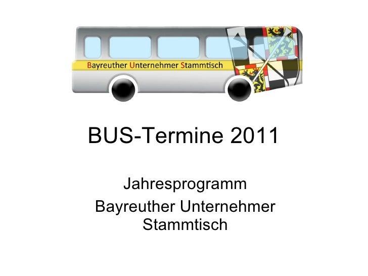 BUS-Termine 2011 (Update 11.01.2011)