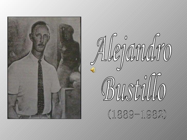 Alejandro  Bustillo (1889-1982)
