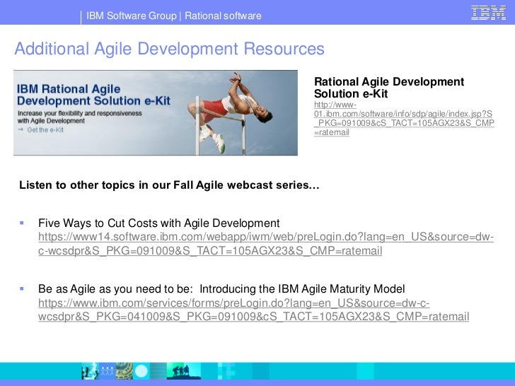IBM Software Group   Rational software   Additional Agile Development Resources                                           ...