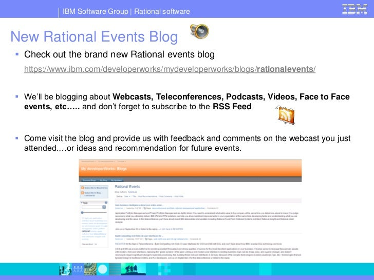 IBM Software Group   Rational software   New Rational Events Blog  Check out the brand new Rational events blog   https:/...