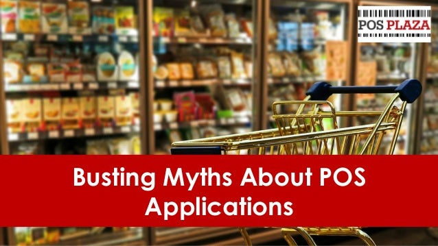 Busting Myths About POS Applications