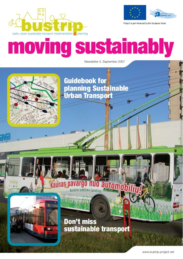 Project is part-financed by the European Union.moving sustainably            Newsletter 3, September 2007      Guidebook fo...