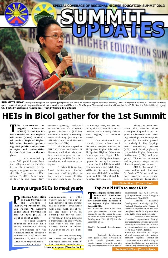 SUMMIT'S PEAK. Being the higlight of the opening program of the two day Regional Higher Education Summit, CHED Chairperson...