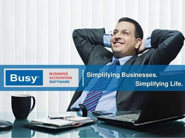 Simplifying Businesses. Simplifying Life.