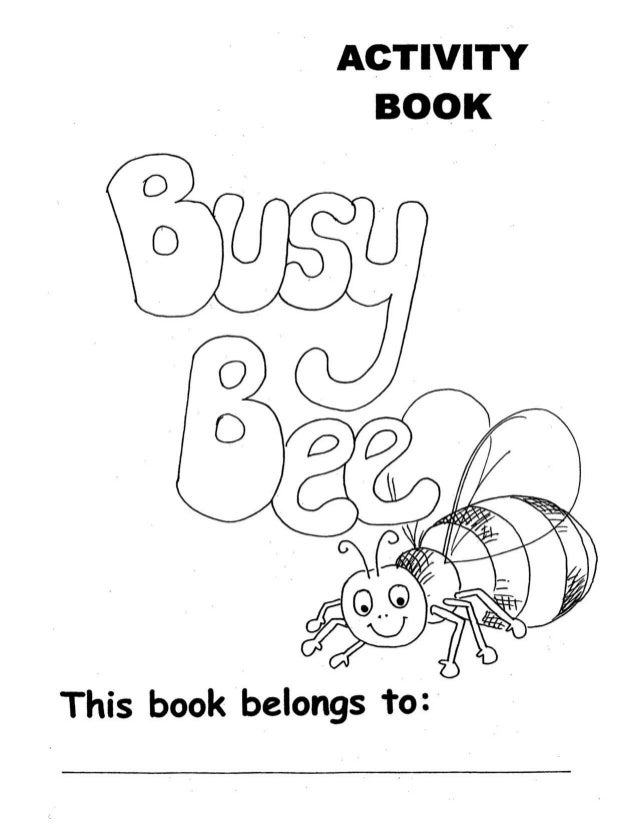B usy bee activity book