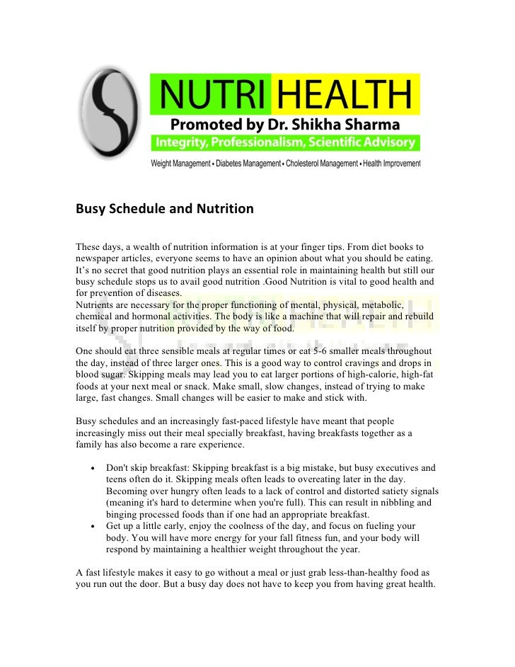 Busy Schedule and Nutrition  These days, a wealth of nutrition information is at your finger tips. From diet books to news...