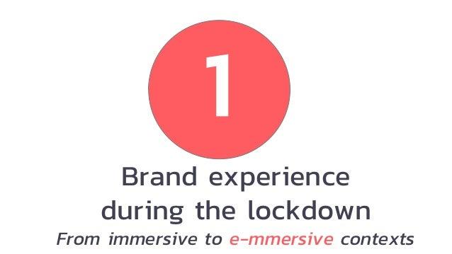 BESPOKE BRAND EXPERIENCES 3 #staysafe tactics E-mmersive