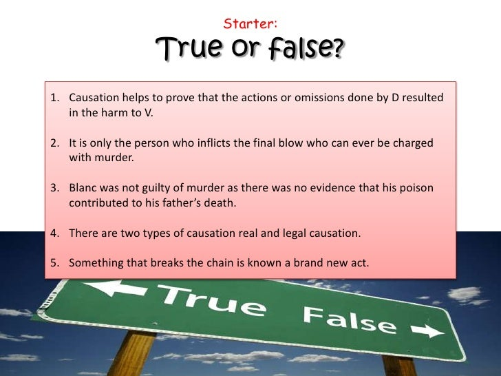 causation and unlawful act manslaughter Manslaughter by an unlawful and dangerous act (also known as constructive manslaughter), manslaughter by gross negligence, and manslaughter with subjective recklessness as to the risk of death or bodily harm.
