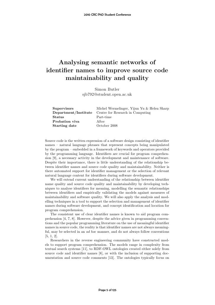 2010 CRC PhD Student Conference         Analysing semantic networks of identifier names to improve source code        maint...