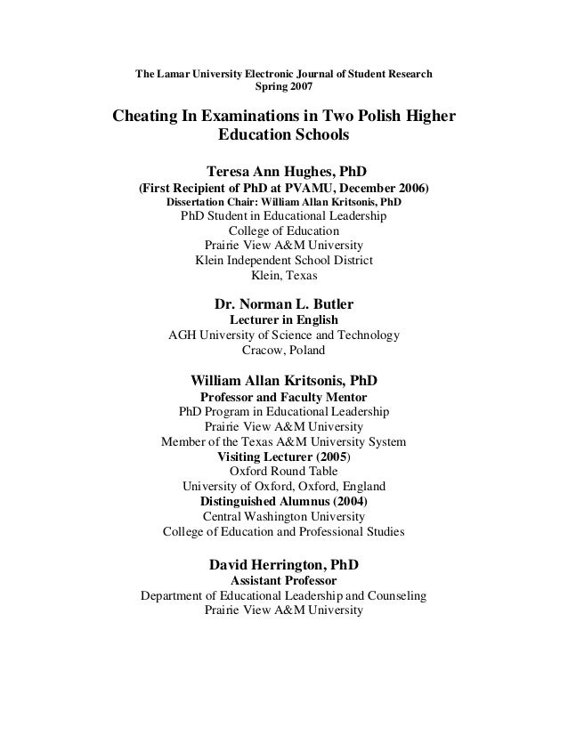 The Lamar University Electronic Journal of Student Research Spring 2007 Cheating In Examinations in Two Polish Higher Educ...