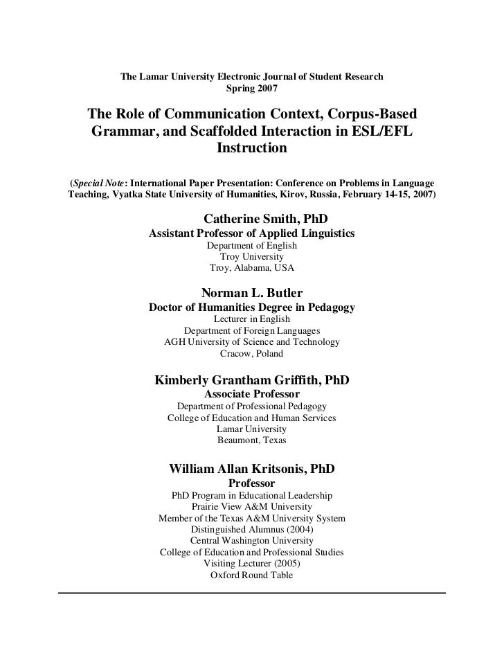 The Lamar University Electronic Journal of Student Research                                   Spring 2007    The Role of C...