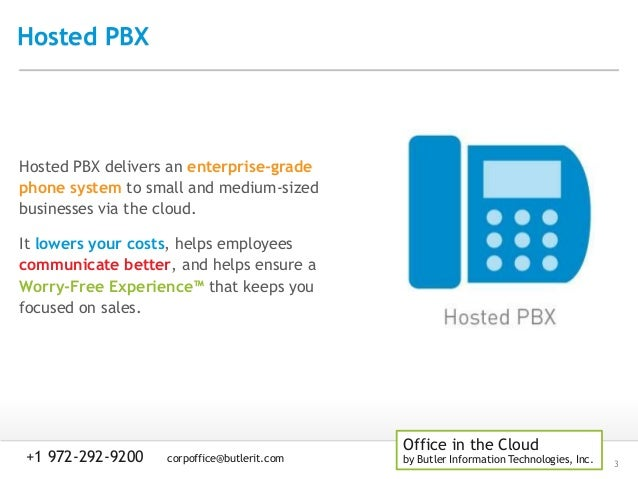 Butler Auto Sales >> Butler I.T. Office in the Cloud - Hosted PBX Features