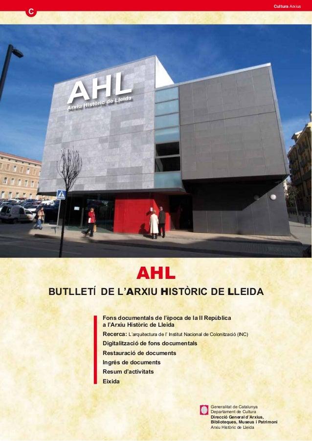 Cultura ArxiusC                            AHL    BUTLLETÍ DE L'ARXIU HISTÒRIC DE LLEIDA             Fons documentals de l...