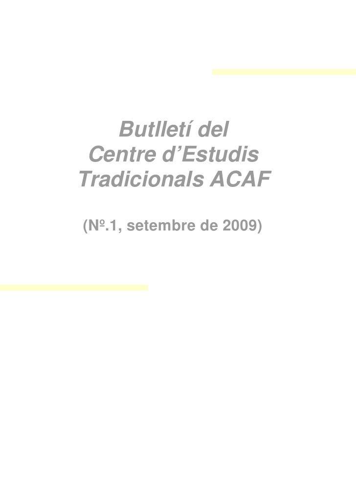 Butlletí del  Centre d'Estudis Tradicionals ACAF  (Nº.1, setembre de 2009)