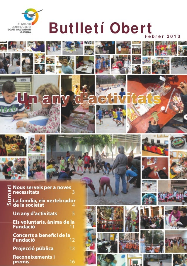 Butlletí Obert Febr er 2013          Un any d'activitats         Nous serveis per a novesSumari         necessitats       ...