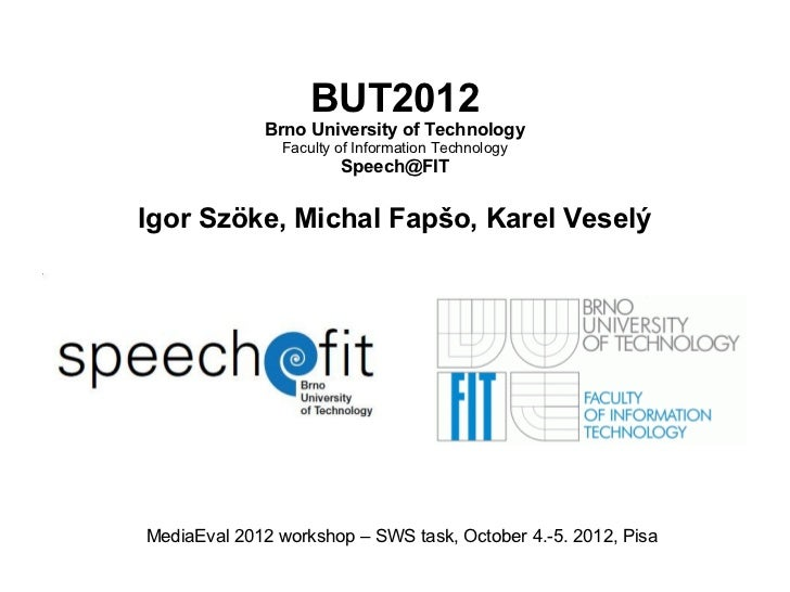 BUT2012             Brno University of Technology               Faculty of Information Technology                       Sp...