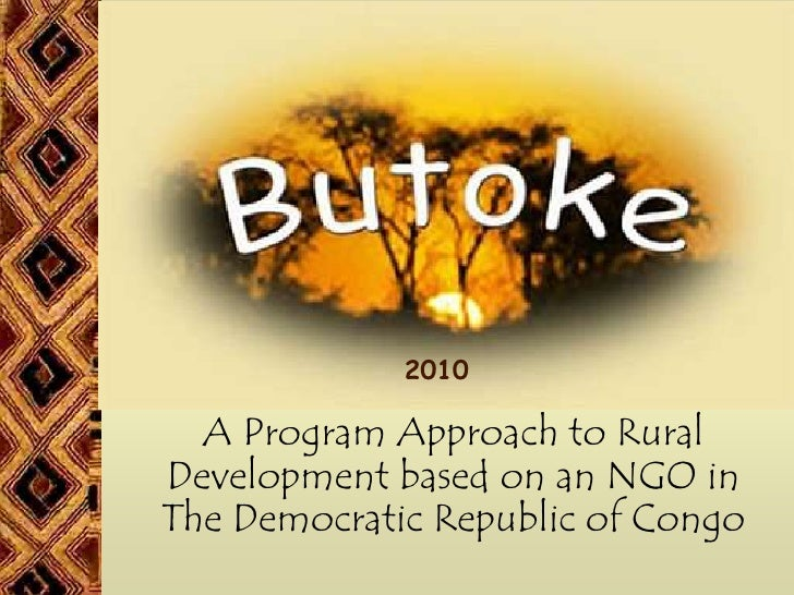 2010    A Program Approach to Rural Development based on an NGO in The Democratic Republic of Congo