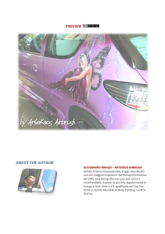 PREVIEWABOUT THE AUTHOR                             ALESSANDRO RINALDI – ARTEKAOS AIRBRUSH                             Art...