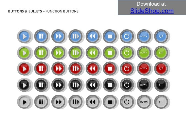 UP DOWN UP DOWN UP DOWN UP DOWN UP DOWN BUTTONS & BULLETS  – FUNCTION BUTTONS