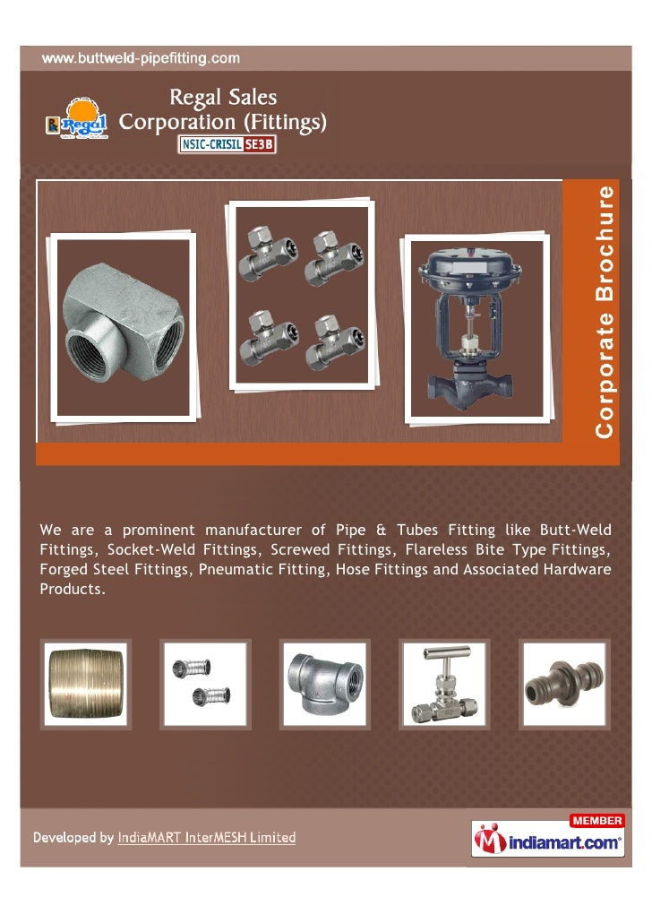 We are a prominent manufacturer of Pipe & Tubes Fitting like Butt-WeldFittings, Socket-Weld Fittings, Screwed Fittings, Fl...